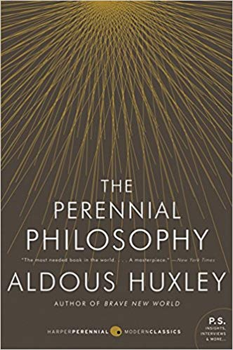 The Perennial Philosophy  written by Aldous Huxley