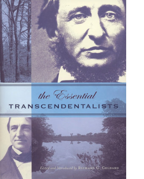 The Essential Transcendentalists edited and introduced by Richard G. Geldard